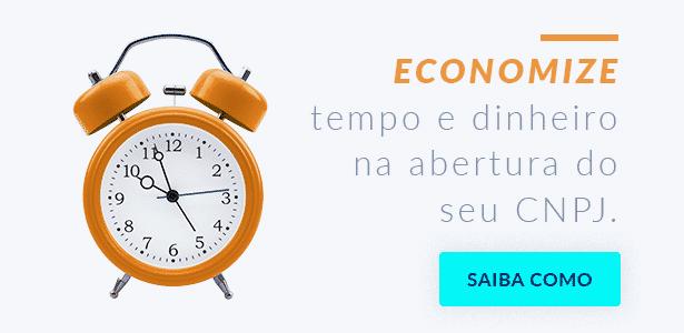 Economize tempo e dinheiro na abertura do seu CNPJ