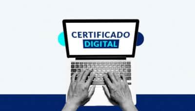 Certificado digital para empresas: o que é e quem precisa ter